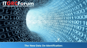 The New Data De-identification: Enabling Business Agility While Protecting Data Assets